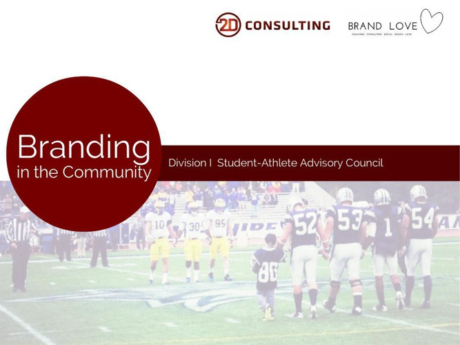 Branding in the Community Deck -2D Consulting & Brand Love Coach