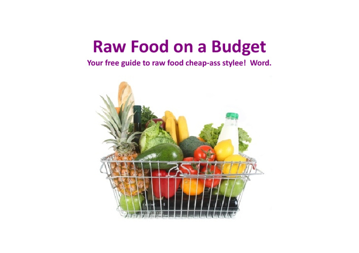 Raw Food on a Budget