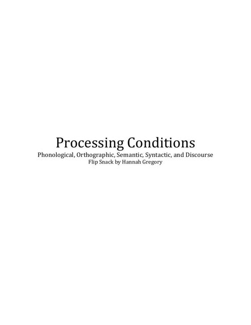 Edu 413- Processing Conditions 2