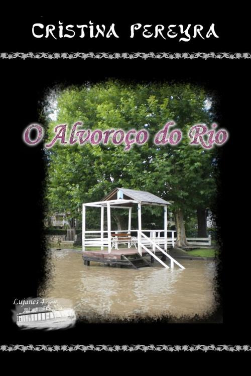 O Alvoroço do Rio