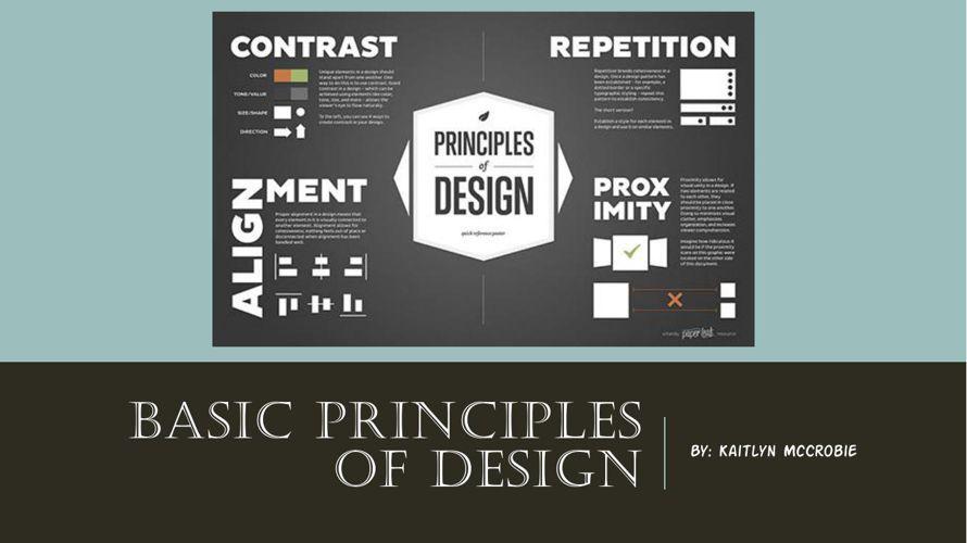 Basic Principles of Design- Kaitlyn McCrobie