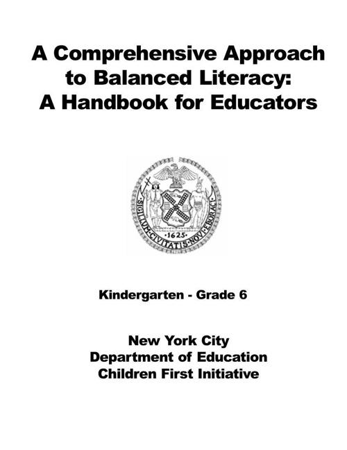 A Comprehensive Approach to Balanced Literacy-  A Handbook for E