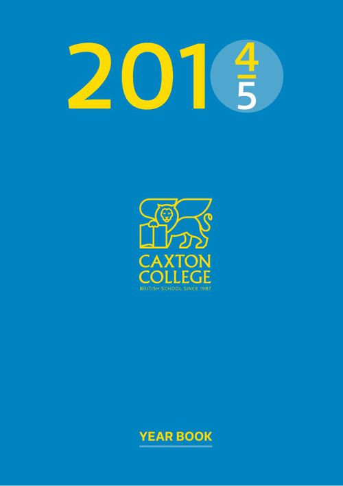 CAXTON COLLEGE YEARBOOK 2014-15