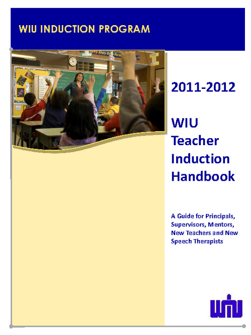 2011-2012 WIU Teacher Induction Handbook - DRAFT