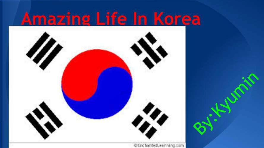 Amazing life in Korea by Kyumin