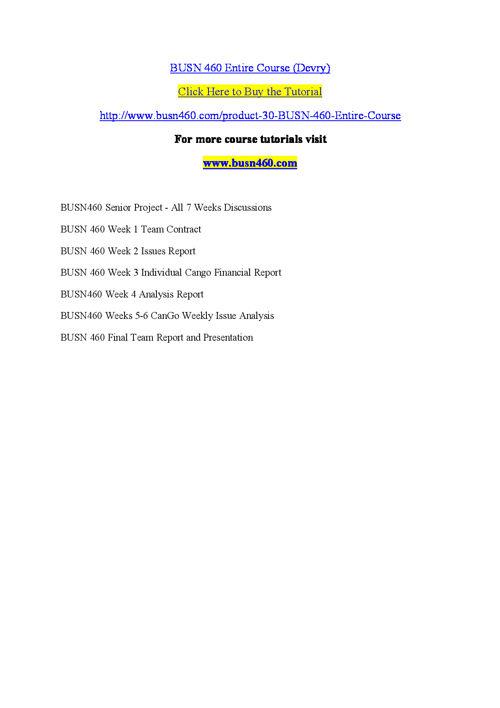 BUSN 460 Entire Course (Devry)