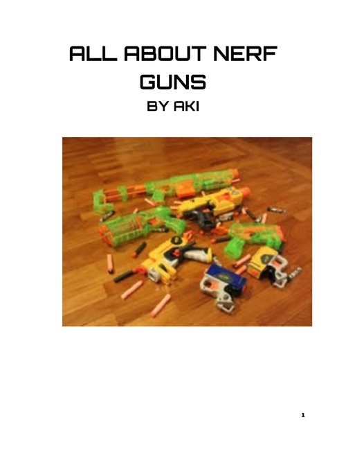 All about NERF guns