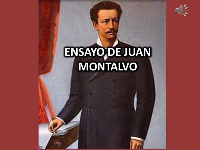 ensayo de JUAN MONTALVO