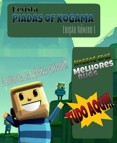 Revista Piadas Of Kogama #1 !