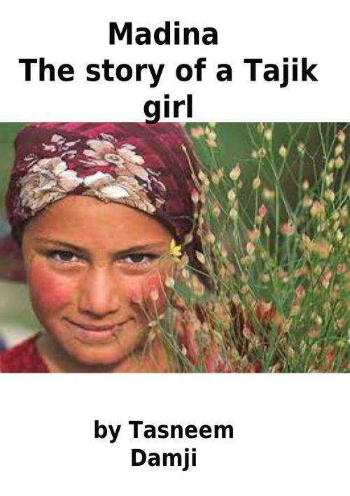Copy of Copy of Copy of Copy of Madina: The Story of a Tajik Gir