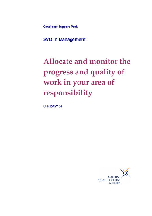 Allocate and monotor the progress ans quality of work