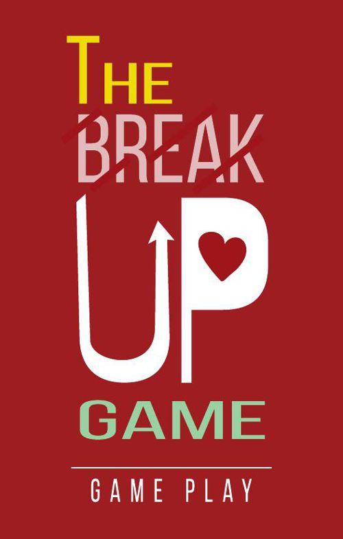 Break Up Game