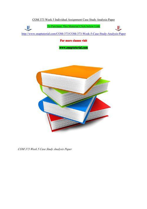 case study fin 534 week 10 Sci 115 week 8 quiz 8, pad 599 week 4 assignment 2 pa 301 case study 1, pa 301 case study 2, fin 534 week 4 discussion 1, mkt 100 week 1 quiz.