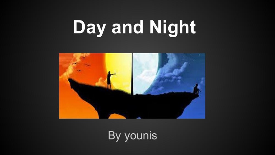 Day and night (1)