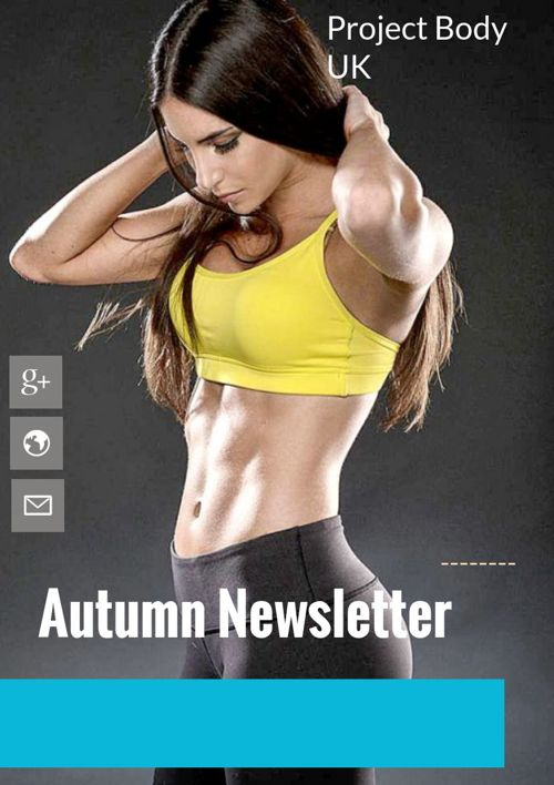 Project Body UK, Autumn Newsletter
