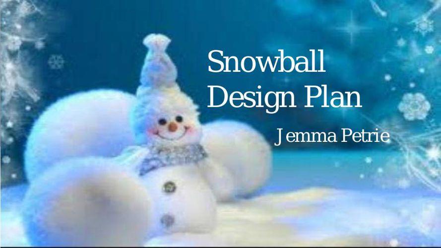 Jemmas Snowball Plan (1)