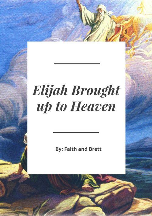 Elijah taken up Heaven