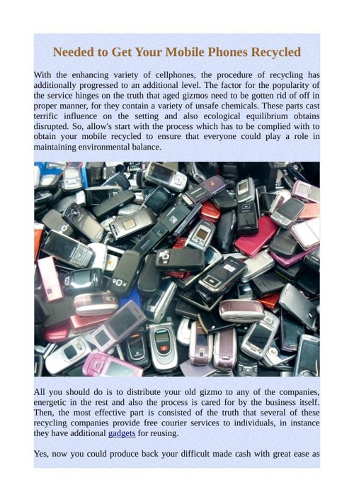 Needed to Get Your Mobile Phones Recycled
