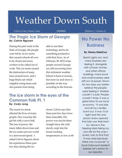 Newsletter 3 CalvinCodyDannyJuan Ice Storm