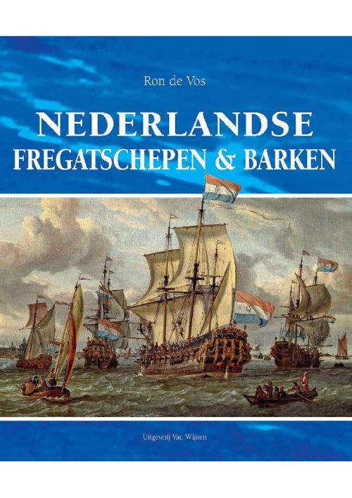 Nderlandse fregatschepen en barken