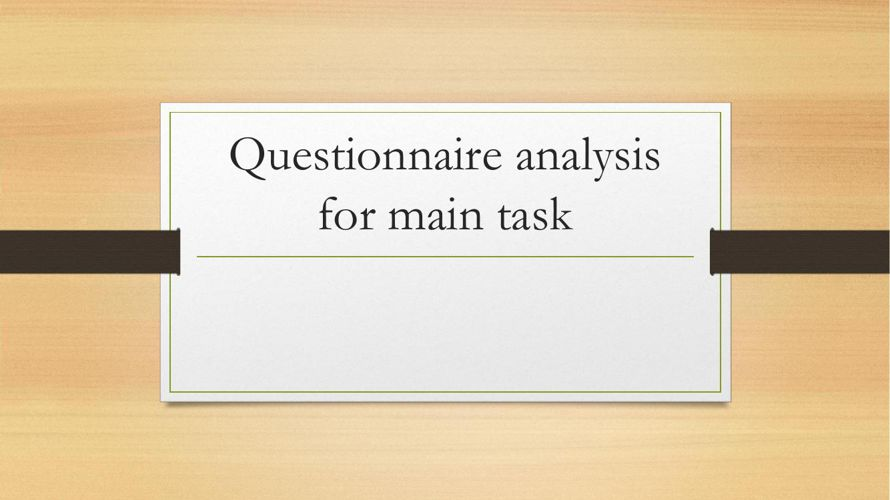 Questionnaire analysis for main task