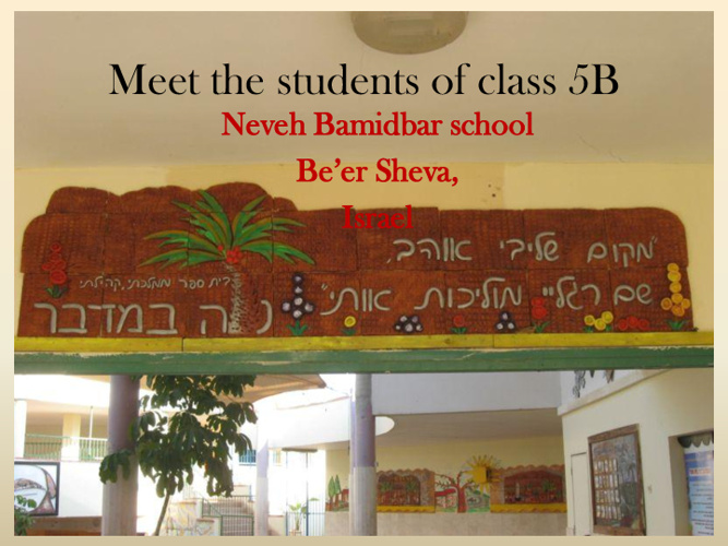 Copy of Meet Us - Class 5B Neve Bamidbar