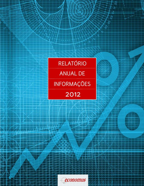 Relatório Anual de Informações - Economus 2012