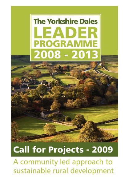 Call for Projects Yorkshire Dales LEADER 2009
