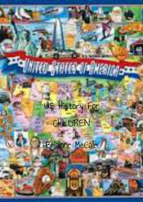 Brianne McCale US History Children's Book