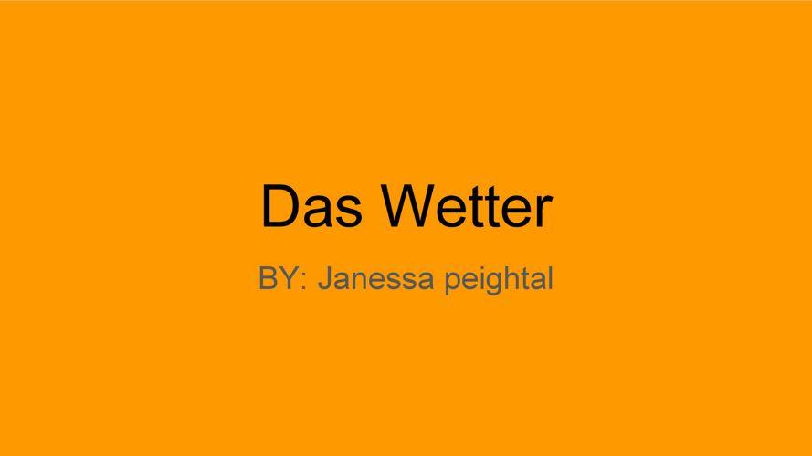 Das Wetter Google slides - JANESSA PEIGHTAL