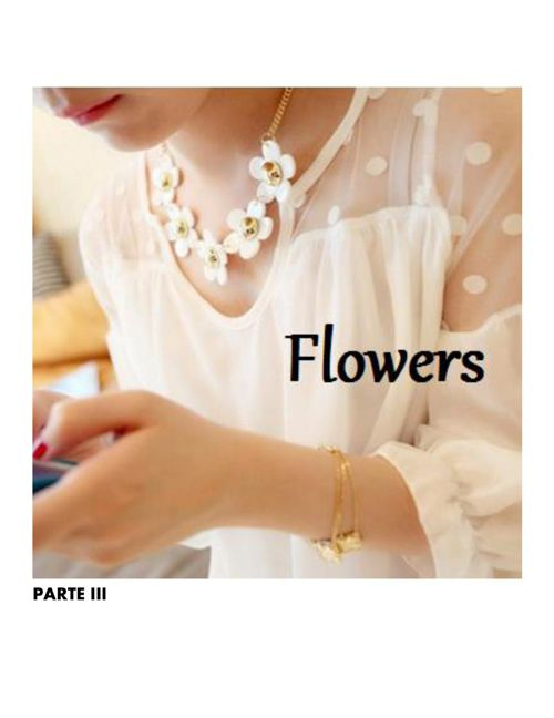 Flores PARTE III