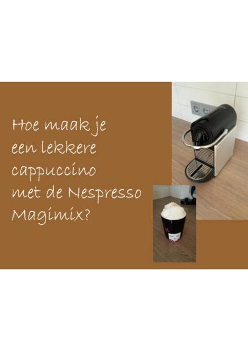 Instructie_CappuccinoMakenMetMagimix