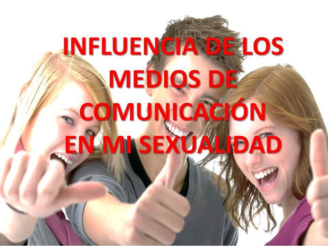 LA SEXUALIDAD Y MEDIOS DE COMUNICACIÓN