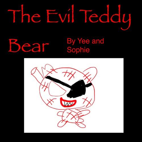 The Evil Teddy Bear