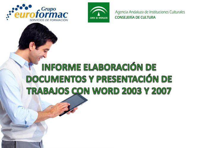 INFORME ELABORACIÓN DE DOCUMENTOS Y PRESENTACIONES CON OFFICE 20