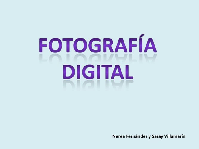 Fotografía digital.