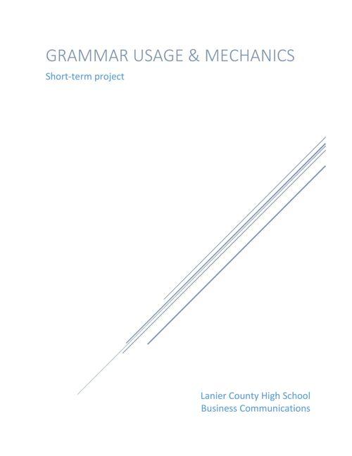 Grammar Usage and Mechanics short term project