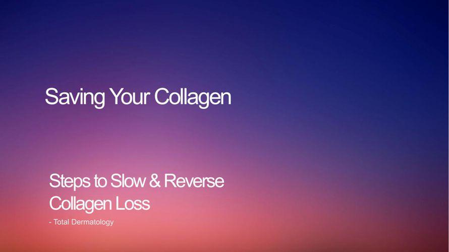 Saving Your Collagen