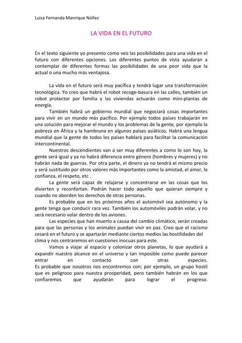 La Vida En El Futuro, Luisa Fernanda Manrique Núñez