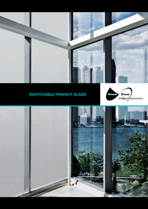 Catalogue DreamGlass®: Switchable Privacy Glass
