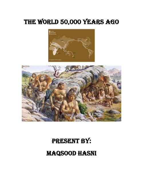 The World 50,000 Years Ago