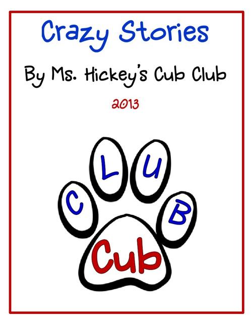 Ms. Hickey's Cub Club 2013
