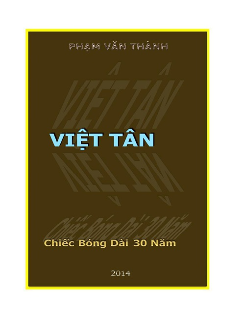 Việt Tân - Chiếc Bóng Dài 30 Năm