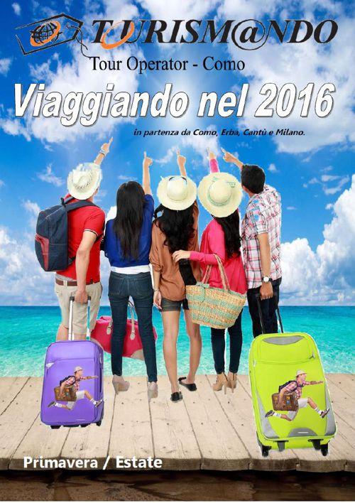 Tourismando riassunto gruppi primavera-estate 2016