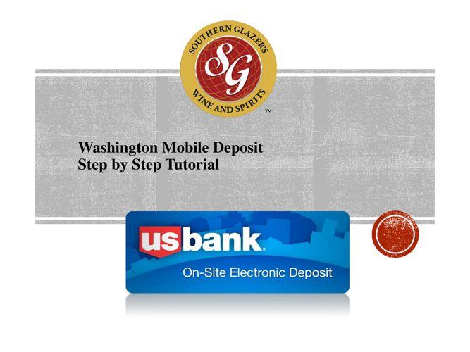 Washington Mobile Deposit Presentation [Autosaved]