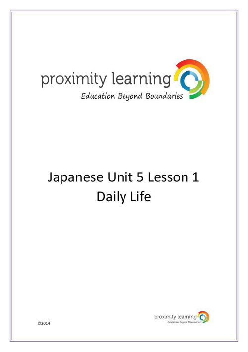 JPN Unit 5 Lesson 1: Daily Life