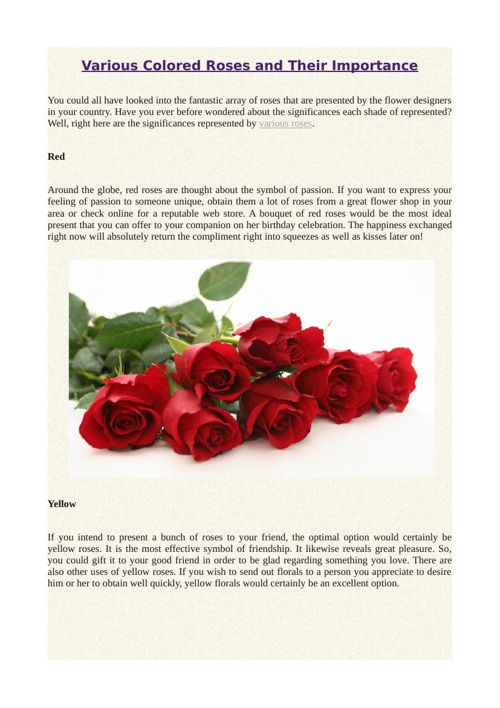 Various Colored Roses and Their Importance