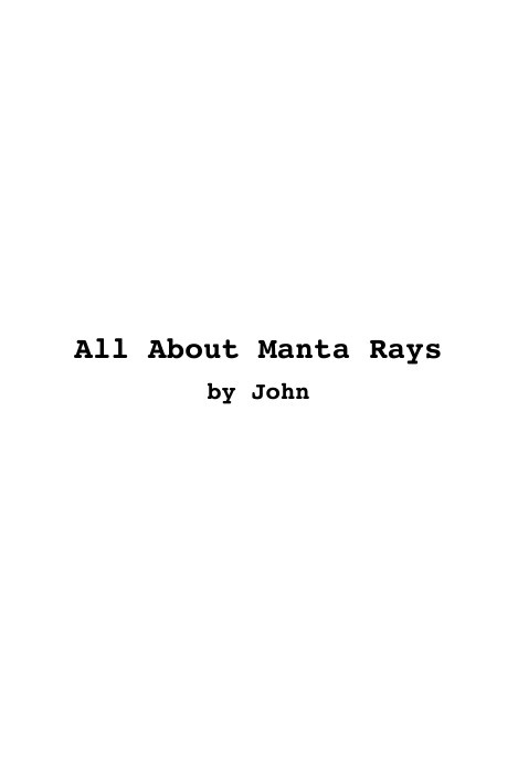 All About Manta Rays by John