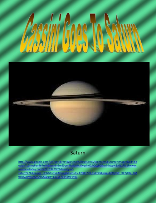 Cassini Goes to Saturn!!!!!!!!!!!!!!!!!!!!!!!!