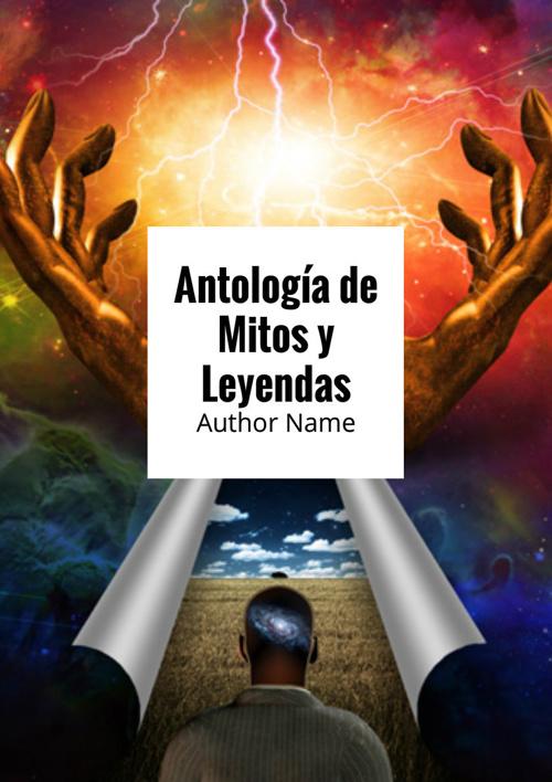 Antología de Mitos y Leyendas 1°A Eq. 1